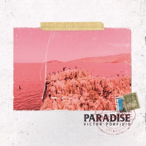 Victor Porfido estrena su nueva canción ''Paradise''