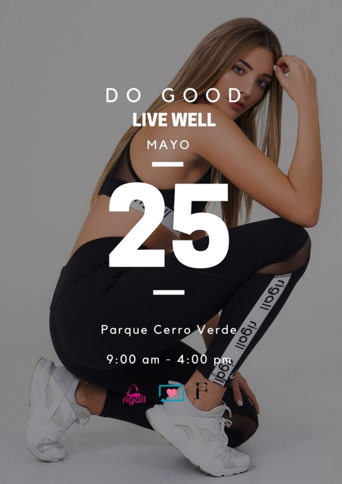 Evento ''Do Good Live Well'' llegará a Cerro Verde