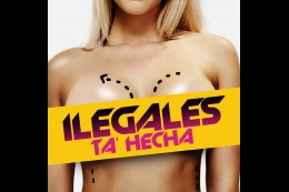 Ilegales lanzan nuevo tema ''Ta Hecha'' (+Audio)
