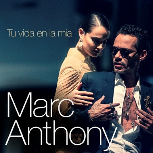 MARC ANTHONY ESTRENA SU NUEVO SINGLE ''TU VIDA EN LA MÍA''
